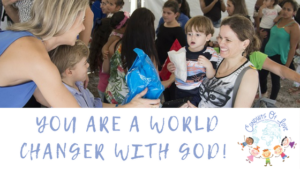 you are a world changer with God blog article