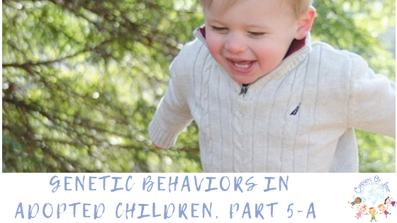 Genetic Behaviors In Adopted Children, Part 5-A blog post