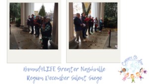 Bound4LIFE Greater Nashville Region December Silent Siege blog post